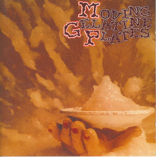 Moving Gelatine Plates - Moving Gelatine Plates CD (album) cover