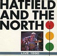 Hatfield and the North Live T.V. 1990 by HATFIELD AND THE NORTH album cover