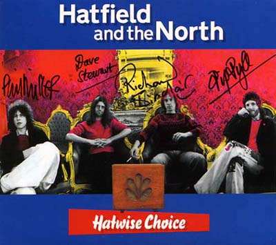 Hatfield And The North - Hatwise Choice - Archive Recordings 1973-1975, Volume 1  CD (album) cover