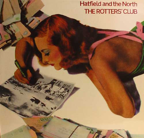 Hatfield And The North - The Rotters' Club CD (album) cover