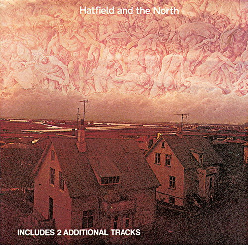 Hatfield And The North - Hatfield And The North CD (album) cover