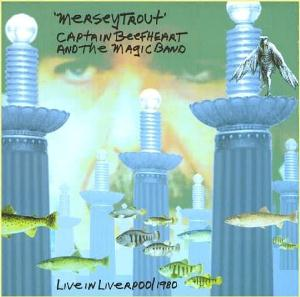Captain Beefheart Merseytrout: Live in Liverpool 1980 album cover