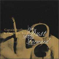 Captain Beefheart The Dust Blows Forward: An Anthology album cover