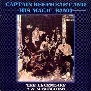 Captain Beefheart The Legendary A&M Sessions album cover