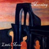 Morning Little Moves (EP) album cover