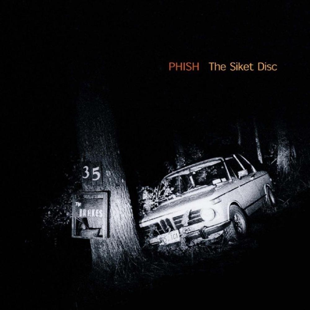The Siket Disc by PHISH album cover