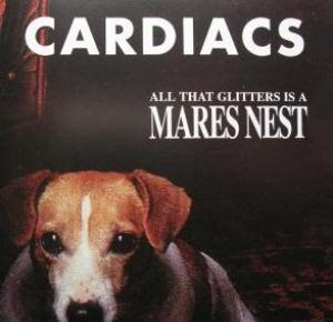 Cardiacs - All That Glitters Is A Mares Nest  CD (album) cover