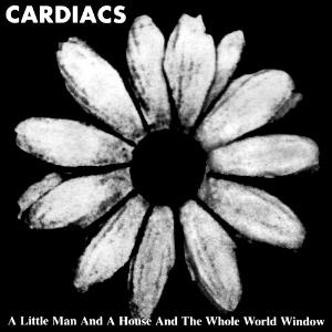Cardiacs A Little Man And A House And The Whole World Window  album cover