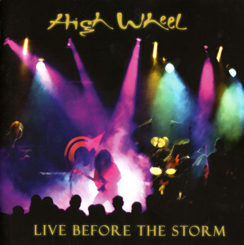 Live Before The Storm by HIGH WHEEL album cover