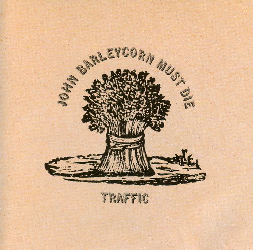 Traffic - John Barleycorn Must Die CD (album) cover
