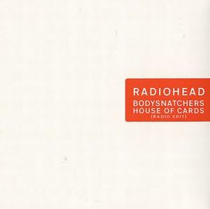 Radiohead Bodysnatchers / House Of Cards album cover