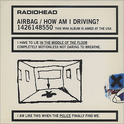 Airbag/How Am I Driving? by RADIOHEAD album cover