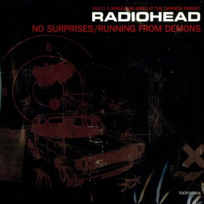 Radiohead No Surprises / Running From Demons album cover