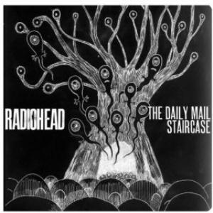 Radiohead The Daily Mail / Staircase album cover
