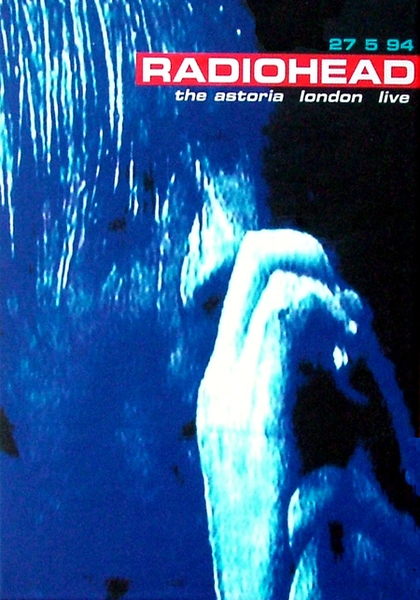 Radiohead The Astoria London Live album cover