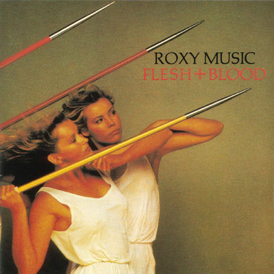 Roxy Music - Flesh + Blood CD (album) cover