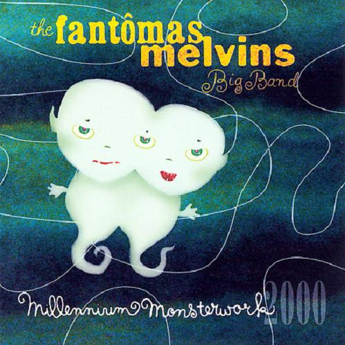 Fantomas Millennium Monsterwork album cover