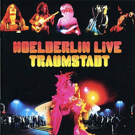 Hoelderlin - Hoelderlin Live - Traumstadt CD (album) cover