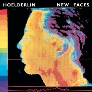 Hoelderlin - New Faces CD (album) cover