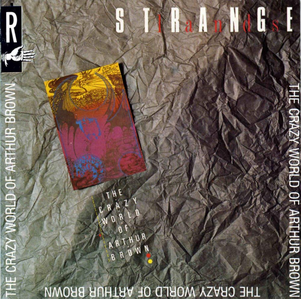 The Crazy World Of Arthur Brown: Strangelands by BROWN BAND, THE ARTHUR album cover