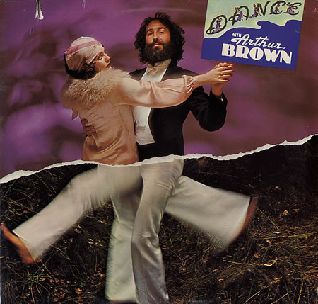The Arthur Brown Band Dance With Arthur Brown album cover