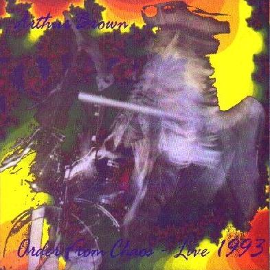 The Arthur Brown Band Order From Chaos : Live 1993 album cover