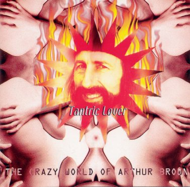 The Crazy World Of Arthur Brown: Tantric Lover by BROWN BAND, THE ARTHUR album cover