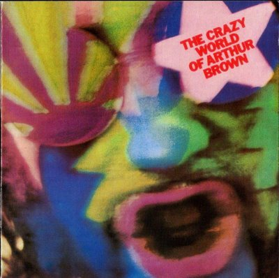 The Arthur Brown Band - The Crazy World Of Arthur Brown  CD (album) cover