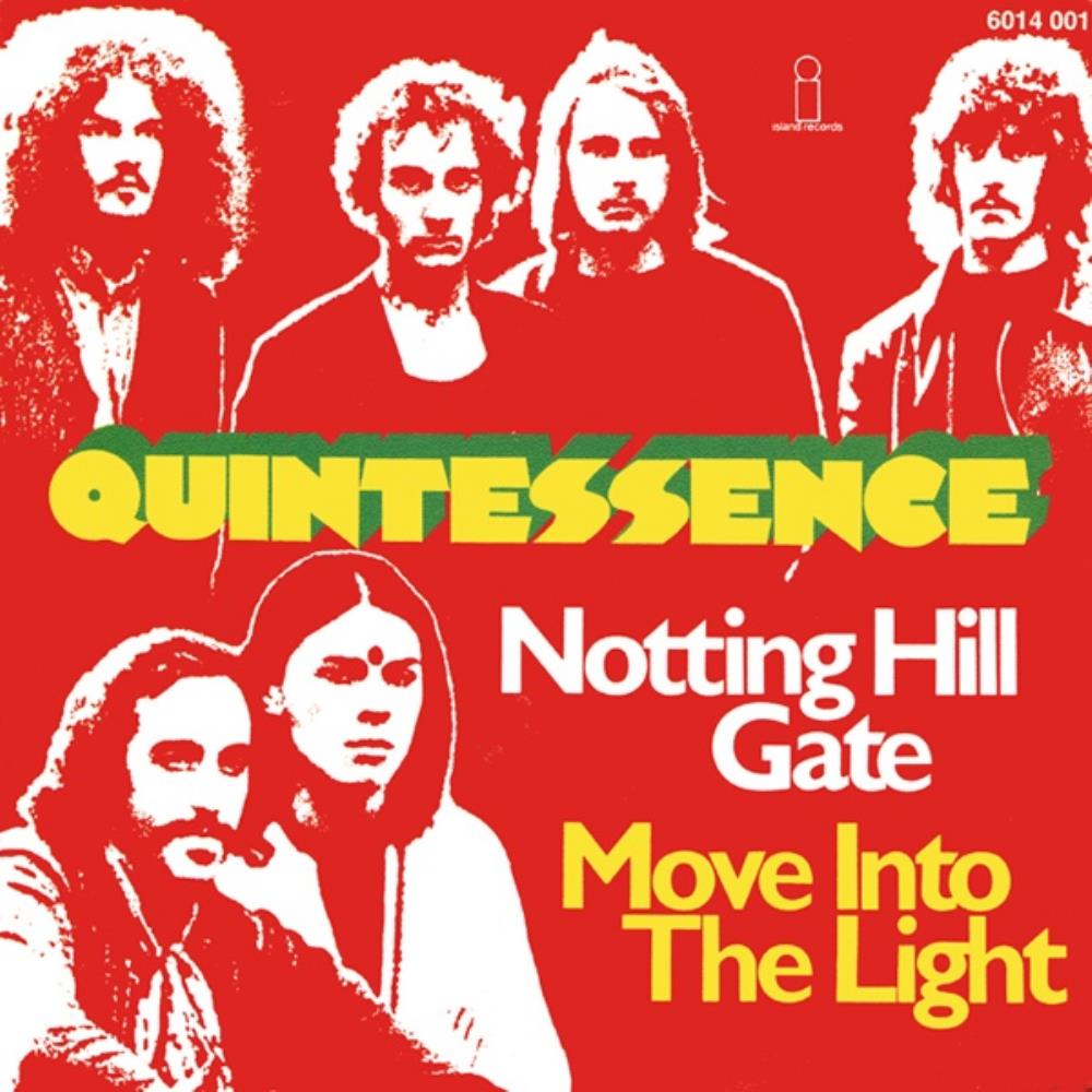 Quintessence Notting Hill Gate / Move Into The Light album cover