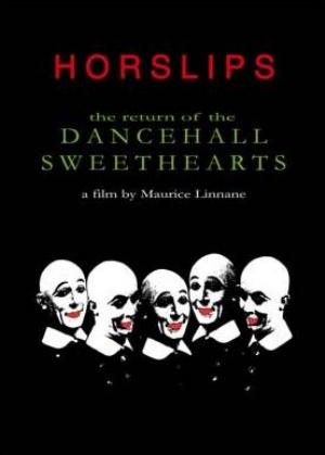 Horslips The Return of The Dancehall Sweethearts (A film by Maurice Linnane) album cover
