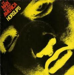 Horslips The Man Who Built America /  Long Weekend album cover