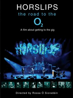Horslips The Road To The O2 - A Film About Getting To The Gig album cover