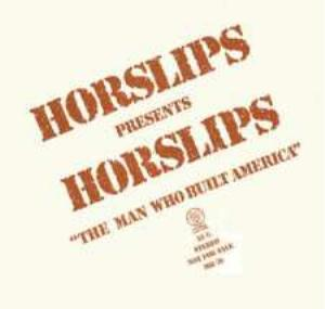 Horslips Horslips presents Horslips The Man Who Built America album cover