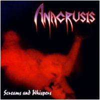 Screams and Whispers by ANACRUSIS album cover