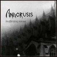 Suffering Hour by ANACRUSIS album cover