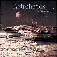 Retroheads - Retrospective CD (album) cover