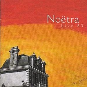 Noetra - Live '83 CD (album) cover