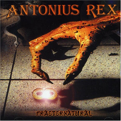 Praeternatural  by ANTONIUS REX album cover