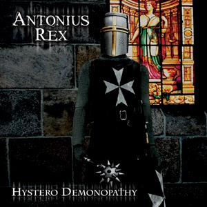 Antonius Rex Hystero Demonopathy album cover