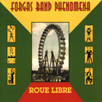 Forgas Band Phenomena - Roue Libre CD (album) cover