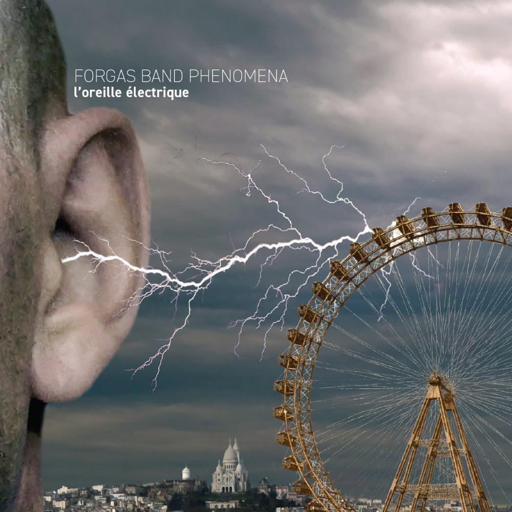 L'Oreille Électrique by FORGAS BAND PHENOMENA album cover