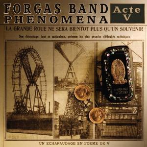 Forgas Band Phenomena - Acte V CD (album) cover