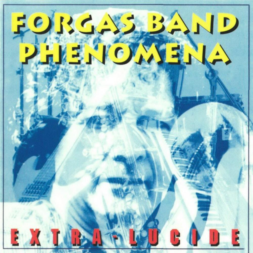 Extra-Lucide by FORGAS BAND PHENOMENA album cover