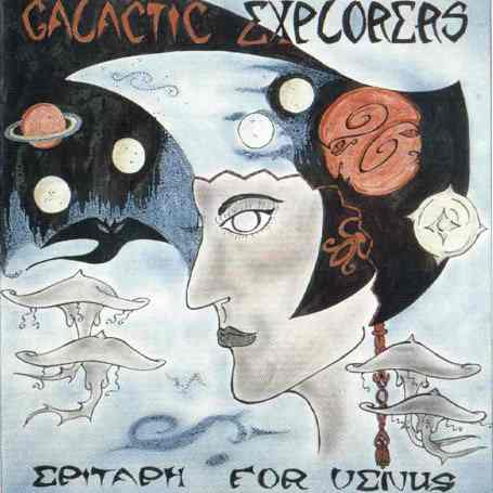 Galactic Explorers  Epitaph For Venus album cover