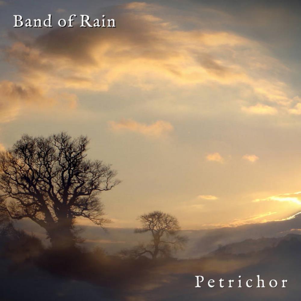 Petrichor by BAND OF RAIN album cover