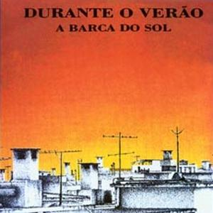 A Barca Do Sol - Durante O Verão CD (album) cover