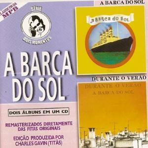 Dois Momentos: A Barca Do Sol / Durante O Verão by BARCA DO SOL, A album cover