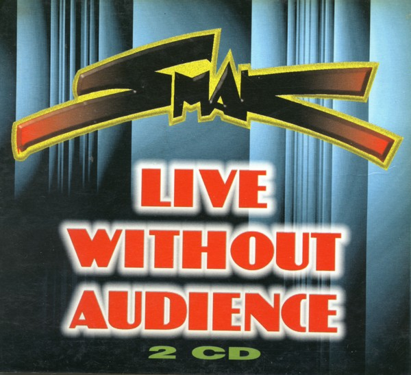 Live Without Audience by SMAK album cover