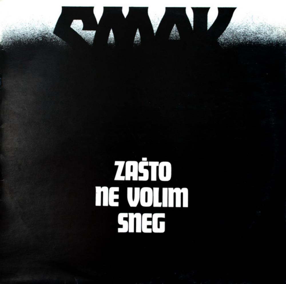 Zasto Ne Volim Sneg by SMAK album cover