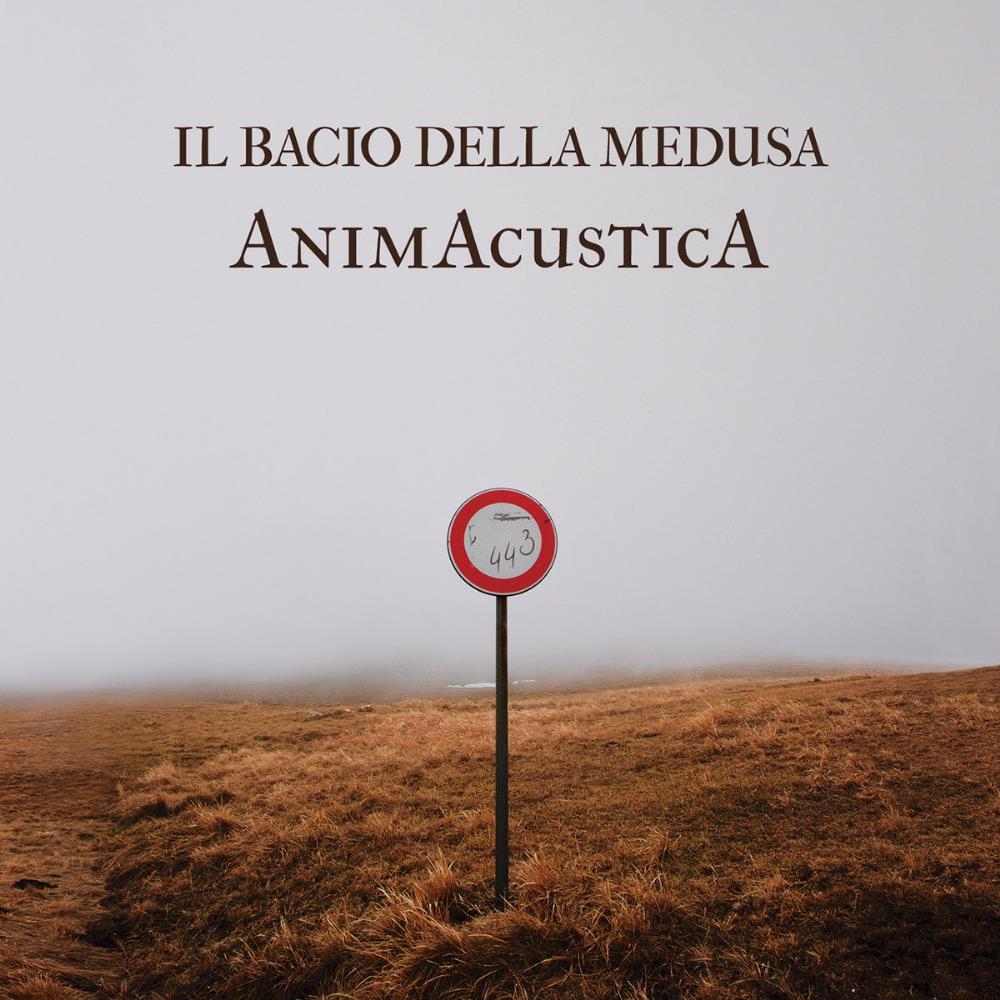 AnimAcusticA by BACIO DELLA MEDUSA, IL album cover